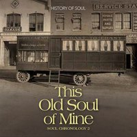 This Old Soul of Mine - Soul Chronology, Vol.2 1951-1954 — сборник