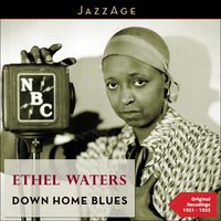 Down Home Blues — Ethel Waters