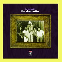 The Very Best Of The Dramatics — The Dramatics