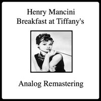 Breakfast at Tiffany's — H. Mancini