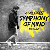 Symphony of Mind — Malexes, Lucky Vegas, Malexes, HZS, Lucky Vegas, HZS