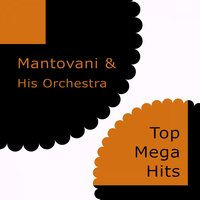 Top Mega Hits — Mantovani & His Orchestra