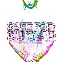 Safe for Sugar — сборник