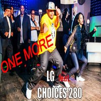 One More (feat. Choices280) — LG