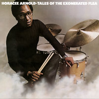 Tales of the Exonerated Flea — Horacee Arnold