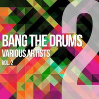 Bang The Drums, Vol. 2 — сборник