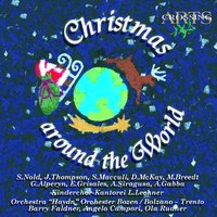 Christmas Around the World — Orchestra Haydn di Bolzano e Trento, Ola Rüdner, Barry Faldner