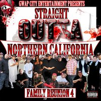 Straight Outta Northern California: Family Reunion, Vol. 4 — сборник
