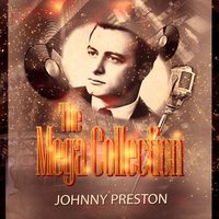 The Mega Collection — Johnny Preston