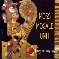 Forget Me Not — Moss Mogale Unit