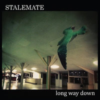 Long Way Down — Stalemate