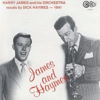 James and Haymes — Harry James