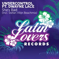 She's Bad - EP — Undercontrol