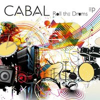 Roll The Drums EP — Cabal