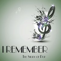 I Remember - The Story of Pop — сборник