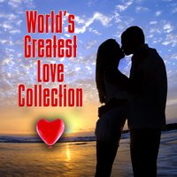 World's Greatest Love Collection — сборник