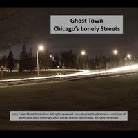 Chicago's Lonely Streets — Ghost Town