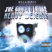 The Great Lake Heavyweights — Killa Beatz