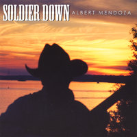 Soldier Down — Albert Mendoza