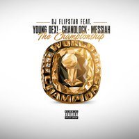 The Championship — Messiah, Chanolock, Young Dex, Dj Flipstar