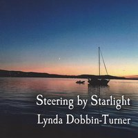 Steering by Starlight — Lynda Dobbin-Turner
