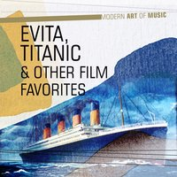 Modern Art of Music: Evita, Titanic & Other Film Favorites — сборник