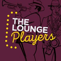 The Lounge Players — The Piano Lounge Players