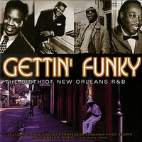 Getting Funky - The Birth of New Orleans R&B — сборник