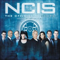 NCIS: The Official TV Score — Brian Kirk