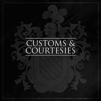MMXV — Customs & Courtesies