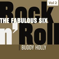 The Fabulous Six - Rock 'N' Roll, Vol. 2 — Buddy Holly