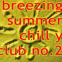 Breezing Summer Chill y Club No.2 — сборник