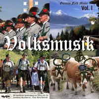 (Das Beste Der) Volksmusik, Vol. 1 — GERMAN FOLK MUSIC, POLKA EXPRESS