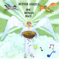 One Human Race — Better Angels