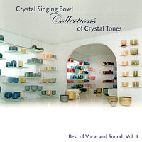 Crystal Bowls Collection Of Crystal Tones — сборник