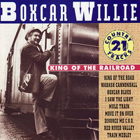 King of the Railroad — Boxcar Willie