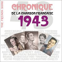 The French Song - Chronique de la Chanson Française (1943), Vol. 20 — сборник