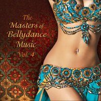The Masters of Bellydance Music, Vol. 4 — сборник