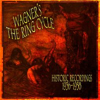 Wagner's The Ring Cycle - Historic Recordings 1936-1958 — сборник