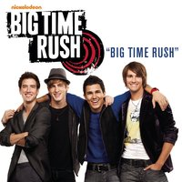 Big Time Rush — Big Time Rush