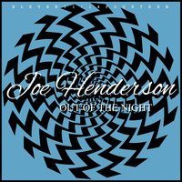 Out Of The Night — Joe Henderson
