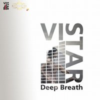 Deep Breath - Single — Vi-Star