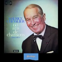Heritage - 60 Ans De Chansons, Vol.1 - 1965 — Maurice Chevalier