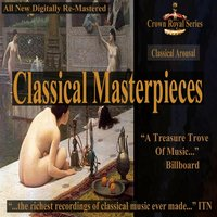 Classical Arousal - Classical Masterpieces — сборник