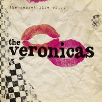 The Secret Life Of... — The Veronicas