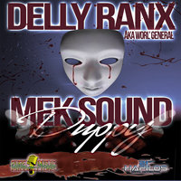 Mek Sound Duppy - Single — Delly Ranx