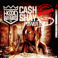 Power of Dat P (Reloaded) — Cash-Shay