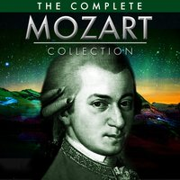 The Ultimate Mozart Collection — Вольфганг Амадей Моцарт, London Symphony Orchestra (LSO), Munich Symphony Orchestra, Bulgarian Radio Orchestra, Salzburg Baroque Ensemble, French Radio Chamber Orchestra