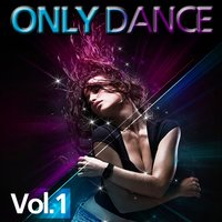 Only Dance, Vol. 1 — сборник