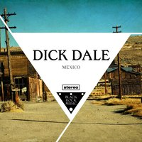Mexico — Dick Dale